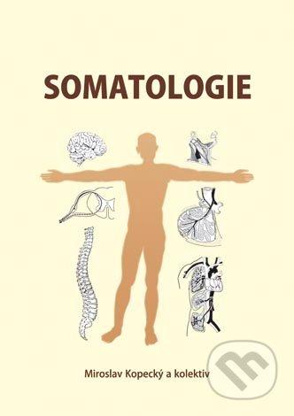 Kniha Somatologie Miroslav Kopecky A Kolektiv Martinus Cz