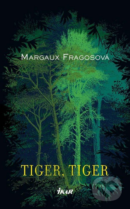 Tiger, tiger - Marguax Fragosová