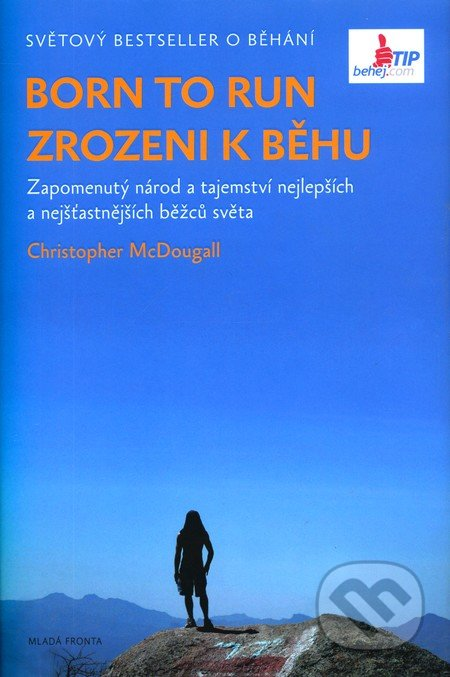 Born to Run / Zrozeni k běhu - Christopher McDougall