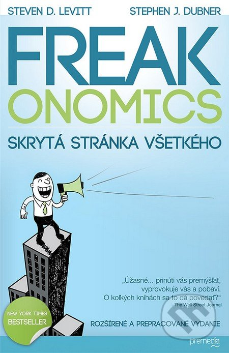 freakonomics by by steven d levitt and Steven d levitt and stephen j dubner break common misconceptions of economics by revealing its true science freakonomics shatters the view of economics being an arid study of finance and markets they pull in information to make inferences on past occurrences subtly influence on the.
