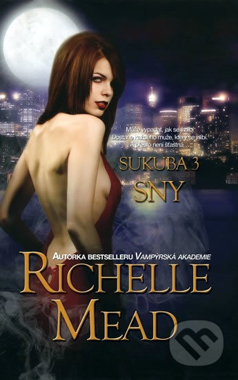 Sukuba 3 - Richelle Mead