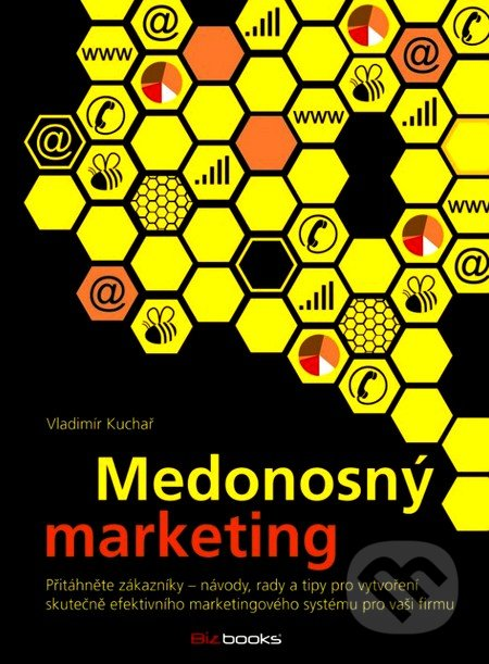 Medonosný marketing - Vladimír Kuchař