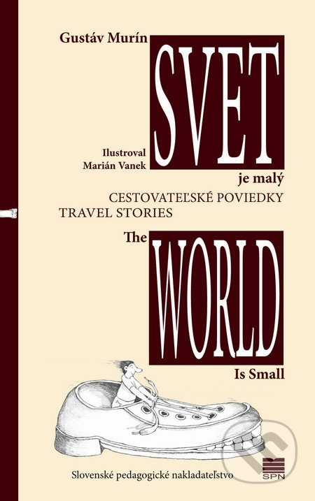 Svet je malý / The world is small - Gustáv Murín, Marián Vanek