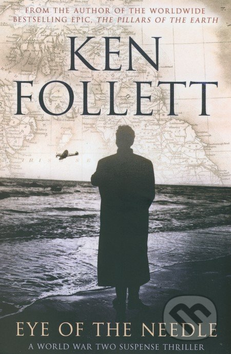 Eye of the Needle - Ken Follett
