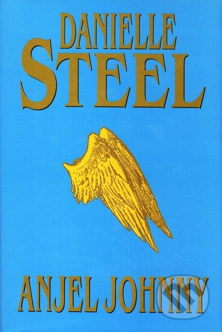 4b237fc89ad Kniha  Anjel Johnny (Danielle Steel)