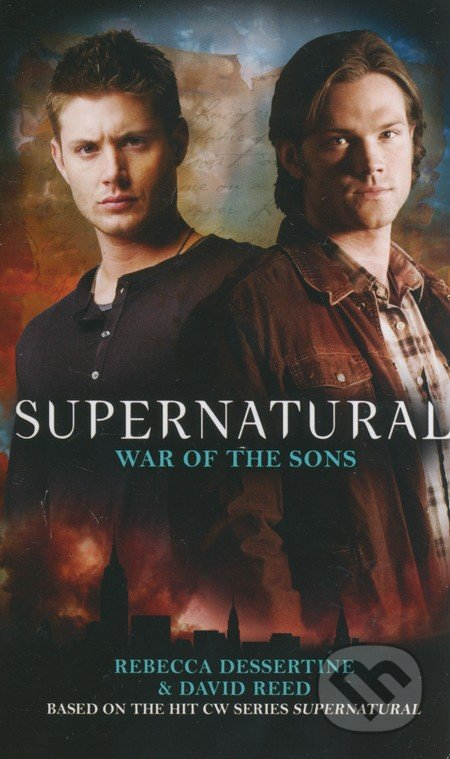 Supernatural: War of the Sons - Rebecca Dessertine, David Reed