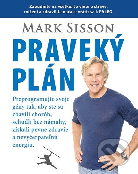 Praveký plán - Mark Sisson