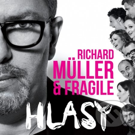 Richard Müller & Fragile: Hlasy - Richard Müller & Fragile