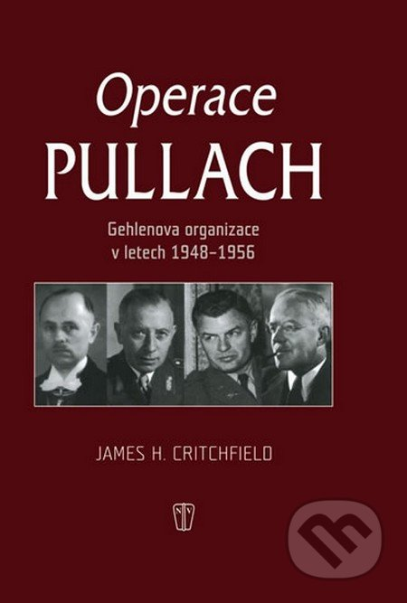 Operace Pullach - James H. Critchfield