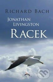 Jonathan Livingston Racek - Richard Bach