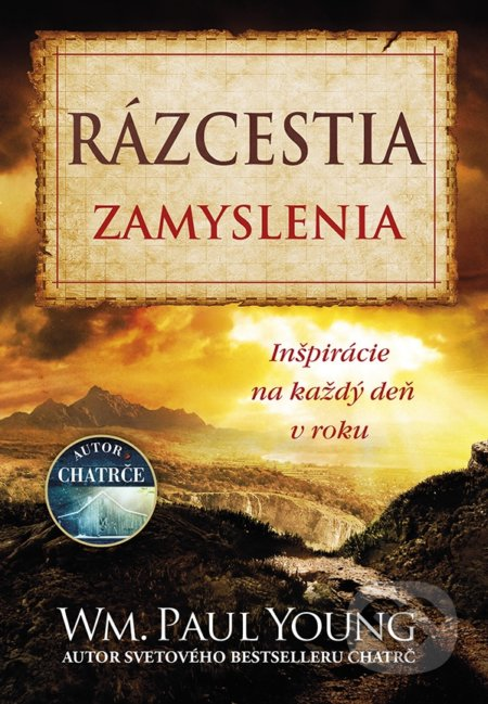 Rázcestia - Zamyslenia - William Paul Young