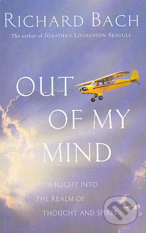 Out of my mind - Richard Bach