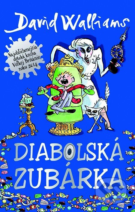 Diabolská zubárka - David Walliams