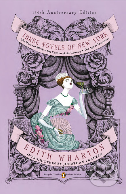Three Novels of New York - Edith Wharton