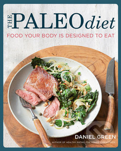 The Paleo Diet - Daniel Green