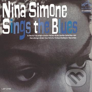 Nina Simone: Sings The Blues - Nina Simone