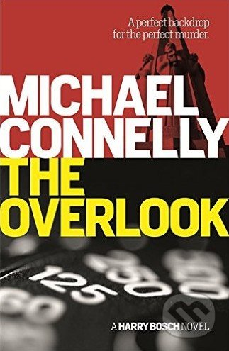 The Overlook - Michael Connelly