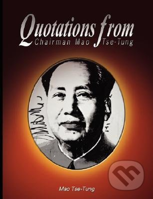 Quotations from Chairman Mao Tse-Tung - Mao Tse-Tung