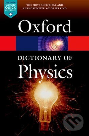 A Dictionary of Physics - Jonathan Law, Richard Rennie