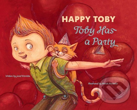Happy Toby - Toby Has a Party - Jozef Krivička