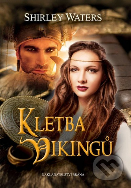 Kletba Vikingů - Shirley Waters