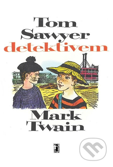 Tom Sawyer detektivem - Mark Twain