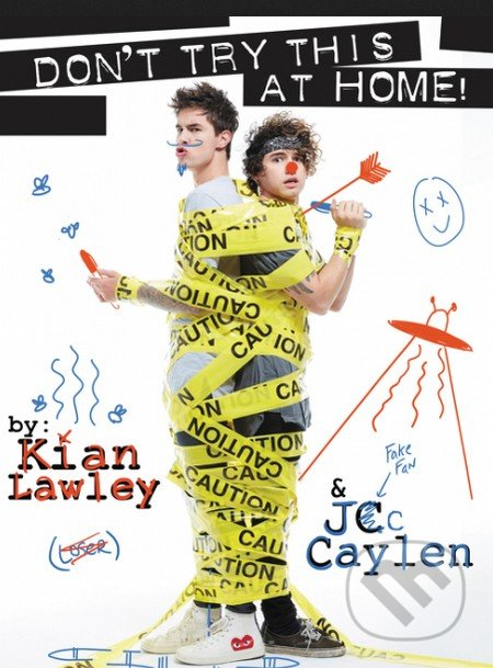 Don't Try This at Home! - Kian Lawley, Jc Caylen