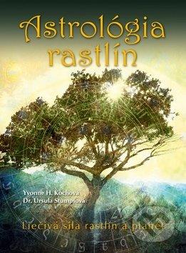 Astrológia rastlín - Yvonne Koch, Ursula Stumpf