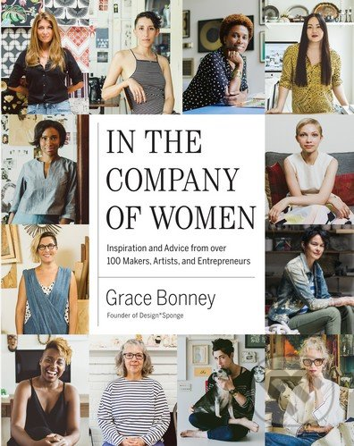 In the Company of Women - Grace Bonney