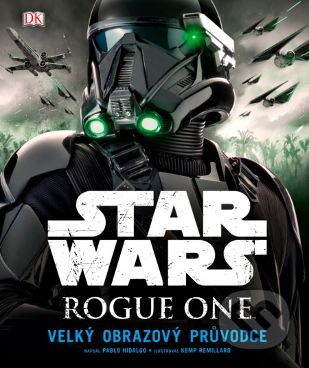 Star Wars: Rogue One - Pablo Hidalgo