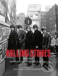 Rolling Stones 1963-1965 - Terry O'Neill, Gered Mankowitz