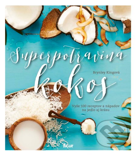 Superpotravina kokos - Brynley King