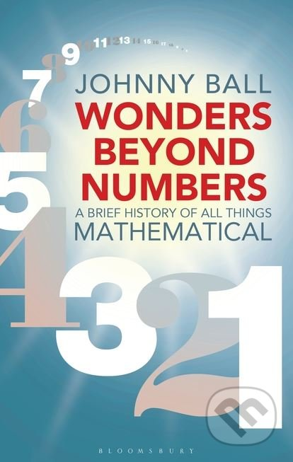 Wonders Beyond Numbers - Johnny Ball