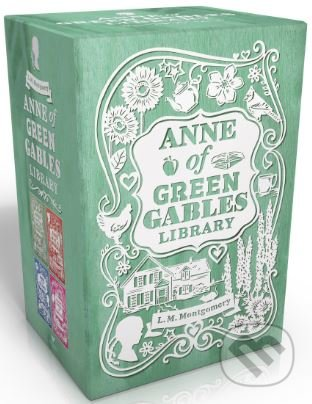 Anne of Green Gables Library - Lucy Maud Montgomery