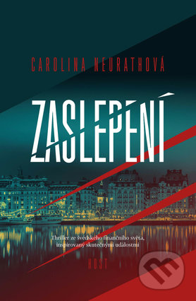 Zaslepení - Carolina Neurath