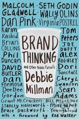 Brand Thinking and Other Noble Pursuits - Debbie Millman
