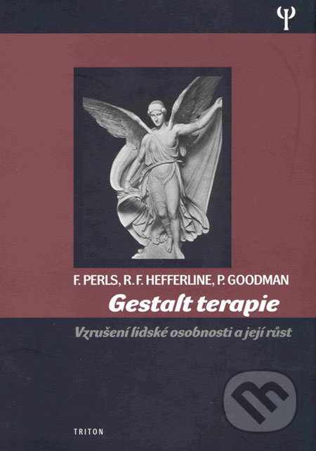 Gestalt terapie - Frederick Perls, Ralph F. Hefferline, Paul Goodman