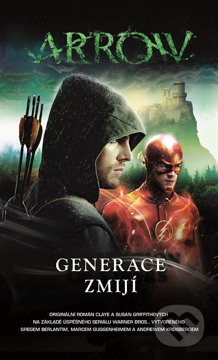 Arrow 2: Generace zmijí - Clay Griffith, Susan Griffith