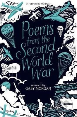Poems from the Second World War - Gaby Morgan