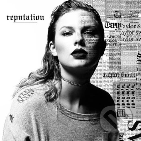 Taylor Swift: Reputation - Taylor Swift