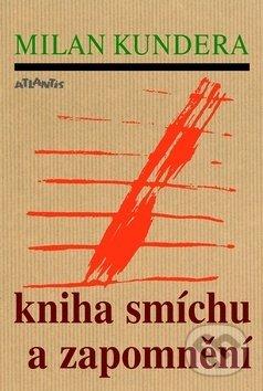 Kniha  Kniha smíchu a zapomnění (Milan Kundera)  ffe4938054