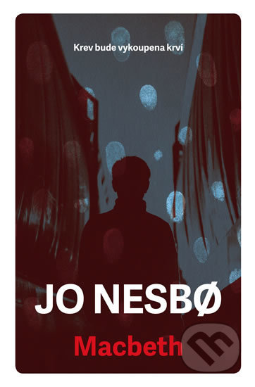 Macbeth - Jo Nesbo