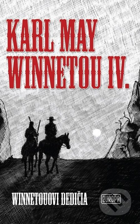 Winnetou IV. - Karl May