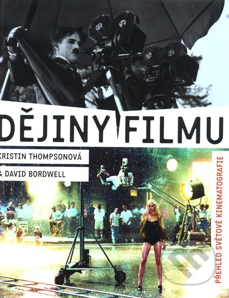 Dějiny filmu - Kristin Thompsonová, David Bordwel