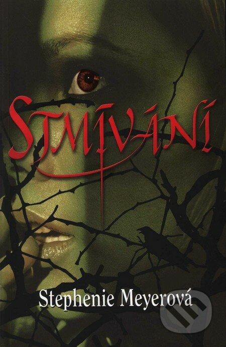Kniha Stmívání (Stephenie Meyer)