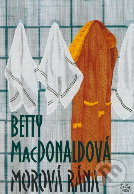 Morová rána - Betty MacDonald