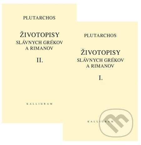 Kniha Zivotopisy Slavnych Grekov A Rimanov I Ii Plutarchos