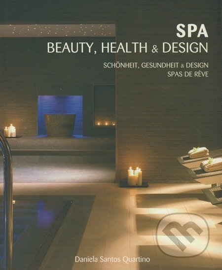 Spa, Beauty, Health & Design - Daniela Santos Quartino