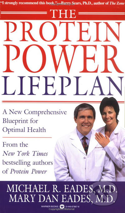 The Protein Power Lifeplan - Michael R. Eades, Mary Dan Eades