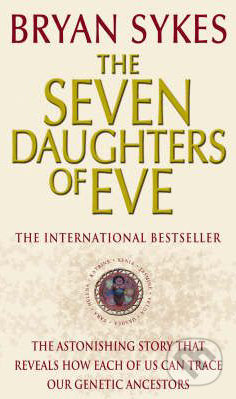 The Seven Daughters of Eve - Bryan Sykes
